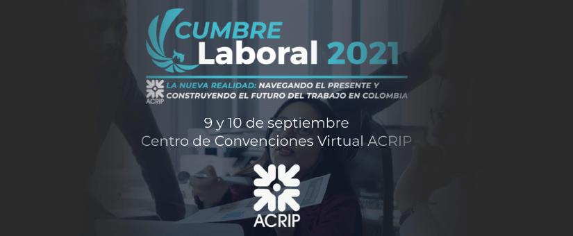 Nuestros socios Claudia Liévano y Felipe Álvarez participaron en la Cumbre Laboral 2021 de ACRIP